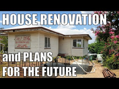 House Renovations & Plans for the Future